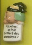 Fève  - Devinette - Quel Est Le Fruit Préféré Des Sorcières ? ( Au Dos ) La Citrouille  Croustipate - Fèves