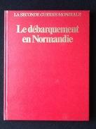 Le Débarquement En Normandie - Libros
