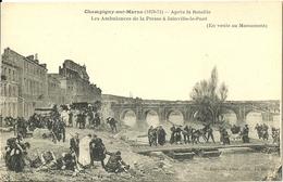 Champigny Sur Marne Apres La Bataille Les Ambulances De La Presse A Joinville Le Pont - Champigny Sur Marne