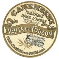 étiquette  Fromage  Camembert  Vallée Du Fouzon  Fabriqué Dans L'indre Usine à Varennes Sur Fouzon - Formaggio
