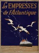 Rare Brochure Officielle LES EMPRESSES DE L'ATLANTIQUE Canadian Pacifique Paquebot Bateau - Boats