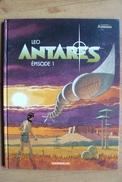 Antares - Les Mondes D'Aldébaran -  Episode 1 - Léo - Dargaud - EO - Aldebaran
