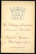 *** MORTAGNE-AU-PERCHE Orne *** De L'Abbaye Des Clarisses De Marguerite De Lorraine à L'Hôpital-Hospice *** Abbé Mercier - Normandie
