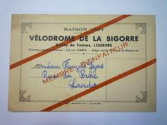 LOURDES  :  VELODROME De La BIGORRE  -  CARTE De MEMBRE BIENFAITEUR   1934   - Non Classificati