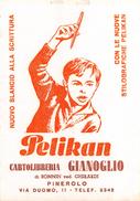 "05448 ""STILOGR. PELIKAN - CARTOLERIA GIANOGLIO DI BONNIN VED. GHIRARDI - PINEROLO (TO)"" ANIMATA.CARTA ASSORBENTE - Buvards, Protège-cahiers Illustrés"