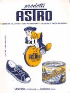 "05452 ""PRODOTTI ASTRO DI P. FERRARIS SPA - GARLASCO (PAVIA) - CREMA PER CALZATURE"" ANIMATA. CARTA ASSORBENTE - Produits Ménagers"