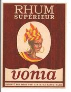 Etiquette Rhum  Supérieur - Vonia - Importé Des Isles Par C.M.R. Le Havre - Paris - - Rhum