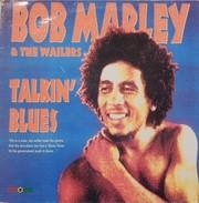 Bob Marley 33t. LP ESPAGNE *talkin' Blues* - Reggae