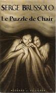 Introuvables De S. Brussolo 3 - BRUSSOLO, Serge - Le Puzzle De Chair (TBE) - Other