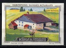 Kohler (1920's) - XXVIII - Habitations Suisses Actuelles, Swiss Houses - 6 - Noirmont, Jura Bernois - Nestlé