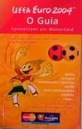 BROCHURE EURO 2004 IN PORTUGAL - Livres, BD, Revues