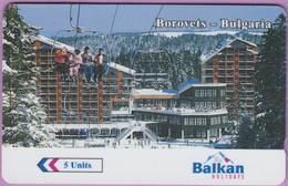Télécarte Bulgarie °° Betkom 5 Units BOROVETS – 18BULA013876-B  R –  RV - Bulgarie