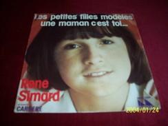 RENE SIMARD  ° LES PETITES FILLES MODELES / UNE MAMAN C'EST TOI - Collections Complètes