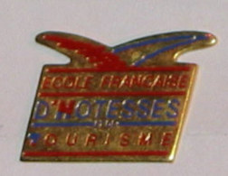 Pin's ECOLE FRANCAISE D HOTESSES DE TOURISME - Other