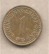 Jugoslavia - Moneta Circolata Da 1 Dinaro - 1985 - Yugoslavia