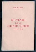 Livres, BD, Revues > Français > Livres Anciens > 1901-1940 Léon Troy Souvenirs De La Grande Guerre 1914-1918 - 1901-1940