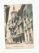 G-I-E , Cp , ESPAGNE , FUENTERRABIA , Calle MAYOR , Voyagée 1912 - Espagne