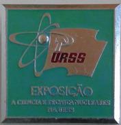 Portugal Expo Science Et Technique Nucléaire Dans L' URSS Union Soviétique C. 1975 Nuclear Science & Technology In USSR - Pin's