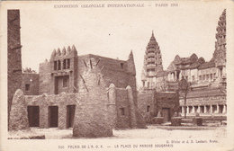 75 - PARIS - Exposition Coloniale Internationale 1931 La Place Du Marché Soudanais - Expositions