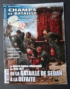 Champs De Bataille N° 29, La Guerre Franco-Allemande De 1870, Le Siège De Paris, Sedan. - Histoire