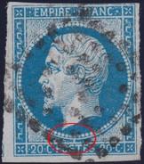 N°14A Variété Suarnet 25, Position 138G2, Belle Cassure De L'imbriquement, 1er Choix. - 1853-1860 Napoleon III