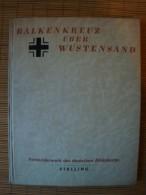 Balkankreuz über Wüstensand, Farbbilderwerk Des Deutschen Afrikakorps, Stalling Verlag 1943 - Bücher