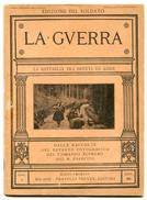 1917 TRA IL BRENTA E L'ADIGE Chizzola Di Ala Serravalle Santa Margherita Arsiero Velo D'Astico Vallarsa Etc. - Ante 1900