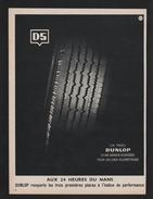Pub Papier 1954  Automobile PNEU DUNLOP Usine Montluçon  24 H Du Mans - Advertising