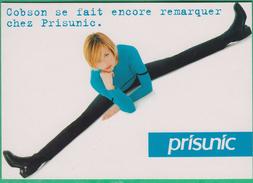 Publicité - Prisunic - Cobson Se Fait Encore Remarquer Chez Prisunic - Publicité