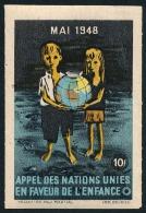 Vignette Appel Des Nations-Unies En Faveur De L´Enfance - Mai 1948 10f  ..Réf.FRA28838 - Erinnophilie
