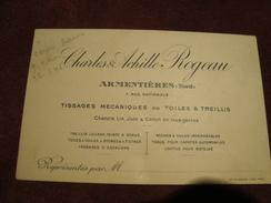 Carte De Visite CHARLES & ACHILLE ROGEAU Armentières 59 Tissages Mécaniques De Toiles - Visitekaartjes