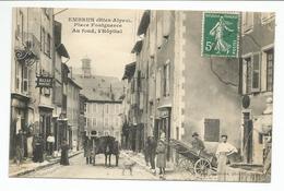 EMBRUN (05) Place Fonguerce, Au Fond ,l' Hopital - Embrun