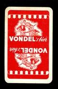 Speelkaart ( 0113 ) 1 Losse Kaart - Publicité  Reclame Bier Bière Brasserie Brouwerij -  VONDEL  Meulebeke - Barajas De Naipe