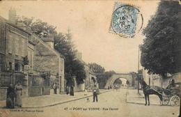 C.P.A. - FRANCE - N° 47 - Rue Carnot Animée Datée 1907 - Pont-sur-Yonne Est Située Dans Le Département De L'Yonne - BE - Pont Sur Yonne