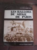 Les Ballons Du Siège De Paris. - Livres, BD, Revues