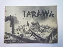 PETIT CARNET De PROPAGANDE  AMERICAINE  :  TARAWA  (Guerre Contre Les Japonais  34 Pages - Nombreuses Photos)  RARE  - 1939-45