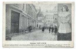 CPA - JEANNE VAN CALK - Fillette Dépecée Découverte Rue Des Hirondelles à Bruxelles Le 7 Février 1906 - Fêtes, événements
