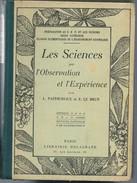 """1930 Cours Supérieur """" LES SCIENCES PAR L'OBSERVATION ET L'EXPERIENCE"""" 376 Pages. 6 Scans - Livres, BD, Revues"""