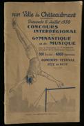 ( Loire-Atlantique   ) VILLE DE CHATEAUBRIANT Programme CONCOURS INTERREGIONAL De GYMNASTIQUE Et De MUSIQUE Juillet 1930 - Pays De Loire