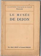 """Ancien Livret """" LE MUSEE DE DIJON"""", Non Daté. Collection Des MEMORANDA. Voir Les 7 Scans - Kunst"""
