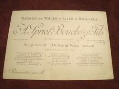 Carte De Visite A Spriet-Bouchez & Fils Tissage De Toiles à Lille & Bailleul 146,Rue De Paris LILLE - Visitekaartjes