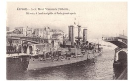 Taranto Nave Emanuele Filiberto Attraversa Il Canale Navigabile Col Ponte Girevole Aperto - Taranto