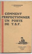 COMMENT PERFECTIONNER Un POSTE De T.S.F. - Other