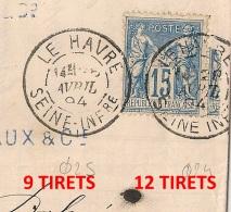 LE HAVRE Seine Inférieure, DAGUIN 9 Et 12 Tirets, Diamètres Différents Sur SAGE. FOULAGE. Bloc Dateur Mixte. Avril 1894. - Annullamenti Meccaniche (Varie)