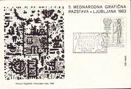 SLOVENIA - INTERNAT. GRAPHIC EXHIBITION - LJUBLJANA - 1963