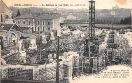 01 - AIN / Bourg - La Basilique Du Sacré Coeur - Travaux De Construction - Bourg-en-Bresse