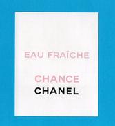 Cartes Parfumées Carte CHANEL CHANCE EAU FRAÎCHE  De CHANEL   RECTO VERSO PATCH - Perfume Cards