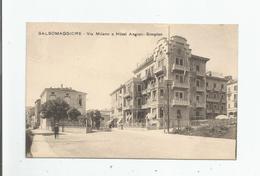 SALSOMAGGIORE (TERME) 5199  VIA MILANO E HOTEL ANGIOLI SIMPLON - Italien