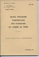 MILITARIA  - Notice Provisoire D'Instruction Des Plongeurs De L'Armee De Terre  -1976 - Books