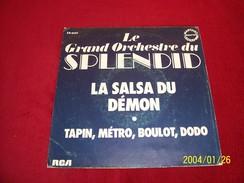 LE GRAND ORCHESTRE DU SPLENDID ° LA SALSA DU DEMON / TAPIN METRO  BOULOT DODO - Collections Complètes